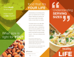 food that fits YOUR LIFE® What size is right for YOU?