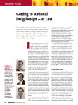 Getting to Rational Drug Design — at Last