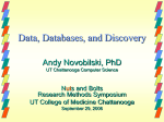 Data, Databases, and Discovery - University of Tennessee: College