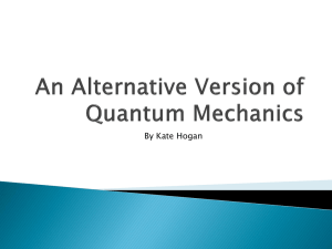 Hogan: An Alternative Version of Quantum Mechanics