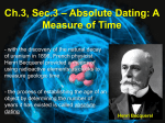 Ch.3, Sec.3 – Absolute Dating: A Measure of Time Radiometric Dating