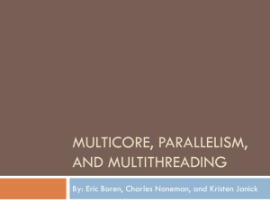 Multicore, parallelism, and multithreading