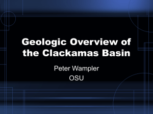 Geologic Overview of the Clackamas Basin