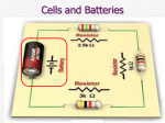 Cells, batteries and Internal Resistance File