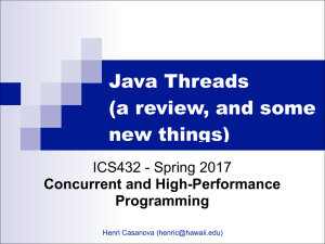 Java Threads (a review, and some new things)