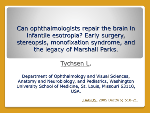 Can the ophthalmologist repair the Brain in Infantile ET