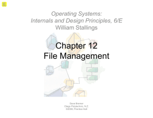 Chapter 12 File Management File Management