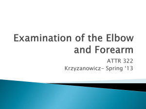 Examination of the Elbow and Forearm