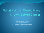 What I Wish I Would Have Known Before Cancer