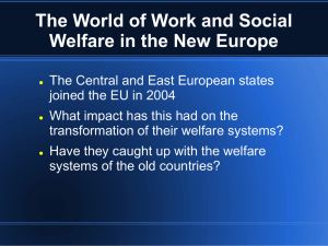 The World of Work and Social Welfare in the New Europe