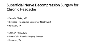 Superficial Nerve Decompression Surgery for Chronic Headache