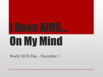 I Have AIDS* On My Mind - AYD XAVIER