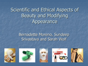 Changing Human Appearance: The Science and Ethics of Beauty