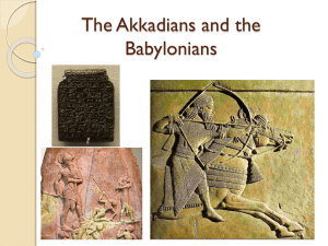 The Akkadians and the Babylonians
