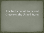 The Influence of Rome and Greece on the United States