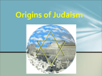 Origins of Judaism - Wando High School