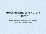 Proton Imaging and Fighting Cancer
