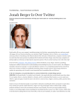 Viral Marketing …. Social Transmission and Brands Jonah Berger Is