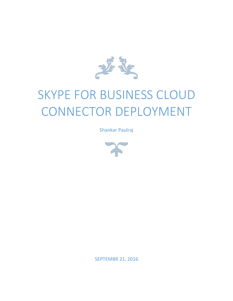 Skype for Business cloud connector deployment