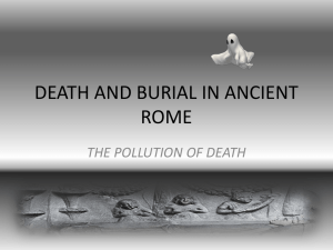DEATH AND BURIAL IN ANCIENT ROME
