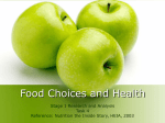 Food Choices and Health