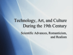 Technology, Art, and Culture During the 19th Century