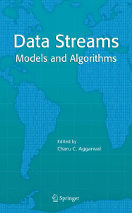 Data Streams: Models and Algorithms (Advances in Database