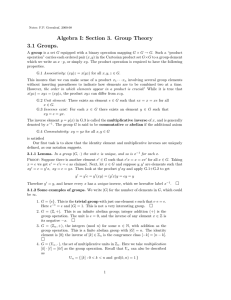 Algebra I: Section 3. Group Theory 3.1 Groups.