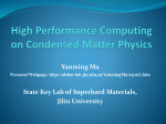 High Performance Computing on Condensed Matter Physics