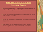 Why You Need To Get Your Message Across