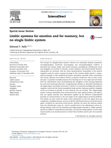 Limbic systems for emotion and for memory, but no