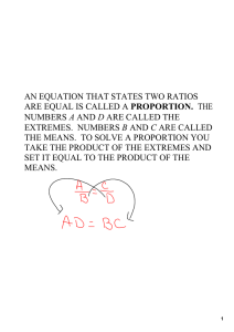 an equation that states two ratios are equal is called a proportion