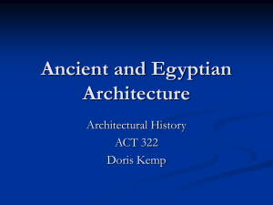 Egyptian Architecture: Archaic and Old Kingdom Architecture