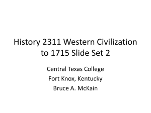 History 2311 Western Civilization to 1715 day three slides