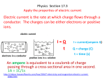 Physics Section 17.3 Apply the properties of electric current