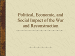 Political, Economic, and Social Impact of the War and Reconstruction