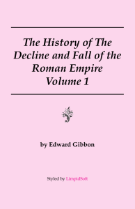 The History of The Decline and Fall of the Roman