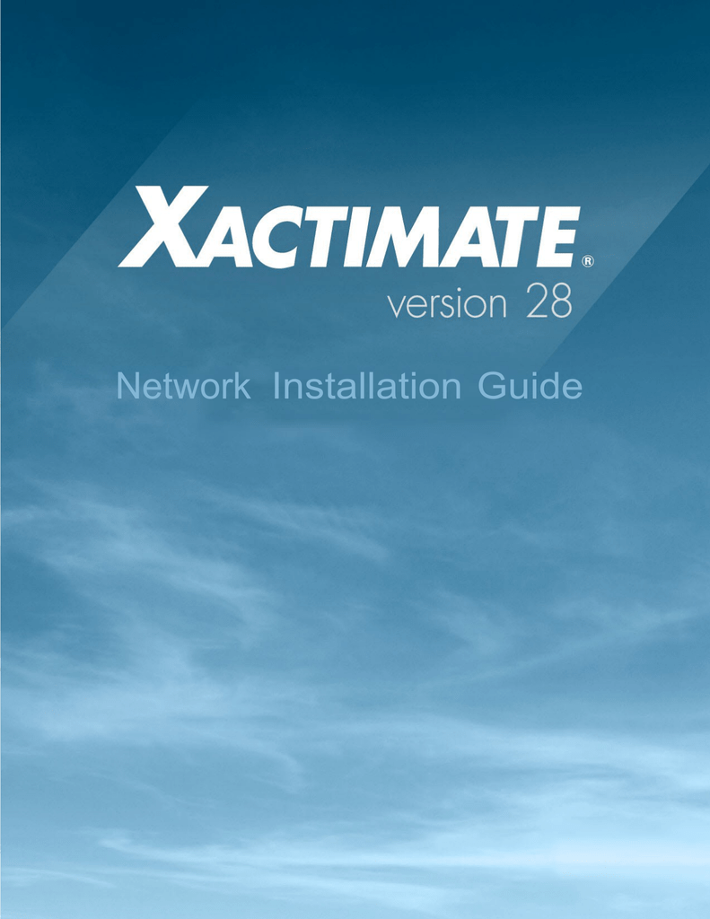 Xactimate 28 Network Installation Guide