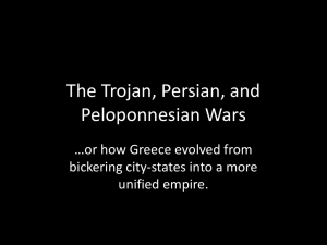 The Trojan, Persian, and Peloponnesian Wars