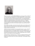 During the mid-1800`s when Peter Ilyich Tchaikovsky was growing