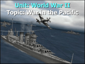 Unit: World War II Topic: War in the Pacific