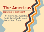 The Americas Beginnings to the Present
