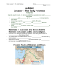 Lesson 1- The Early Hebrews Main Idea 1: Abraham and Moses led