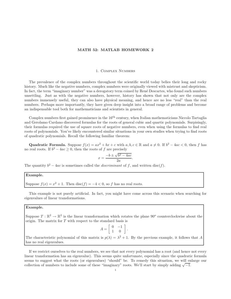 MATH 52: MATLAB HOMEWORK 2 1  Complex Numbers The