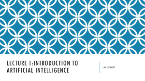 Lecture 1:Introduction to Artificial Intelligence
