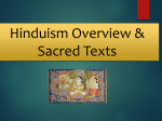 Hinduism Overview and Sacred Texts
