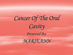 Cancer Of The Oral Cavity