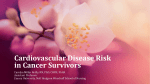 Cardiovascular Disease Risk in Cancer Survivors
