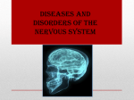 Diseases and Disorders of the Nervous System