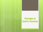 Changes to Earth`s Surface
